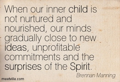 Quotation-Brennan-Manning-surprises-ideas-spirit-child-Meetville-Quotes-163795